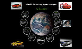 Should the Driving Age Be Younger?