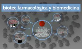biotec farmacológica y biomedicina
