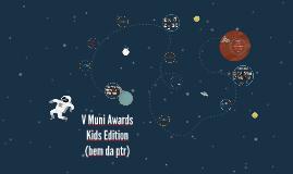 V Muni Awards