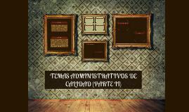 TEMAS ADMINISTRATIVOS DE CALIDAD (PARTE II)