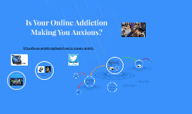 Is Your Online Addiction Making You Anxious?