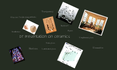 DT Presentation on Ceramics
