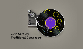 20th Century Traditional Composers