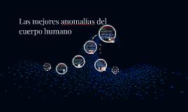 Las mejores anomalias del cuerpo humano