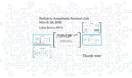 Pediatric Anesthesia Journal Club