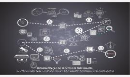INFORMATIZAÇÃO DO PROCESSO DE ENFERMAGEM: UMA TECNOLOGIA PAR