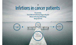 Infections in cancer patients part 1