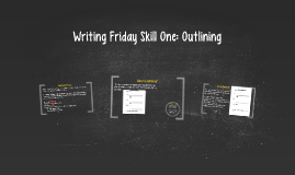 Writing Friday One: Outlining
