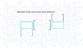Spanish Club: new year, new projects