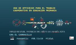 USO DE OFFICE 365 PARA EL TRABAJO COLABORATIVO EN EDUCACIÓN