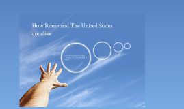 Compare and Contrast- The United States and Ancient Rome