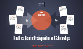 Bioethics, Genetic Predisposition and Scholarships