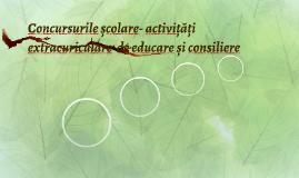 Concursurile școlare- activițăți extracuriculare  de educare