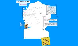 """Woman Work"""