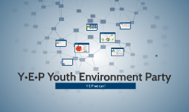 Y•E•P Youth Environment Party