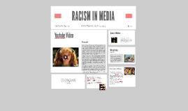 RACISM IN MEDIA