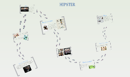 Copy of Hipsters / Cultura hipster