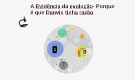 A Evidência da evolução- Porque é que Darwin tinha razão