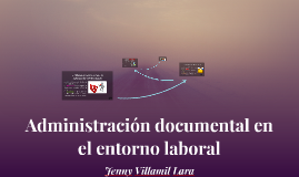 Copy of Administración documental en el entorno laboral
