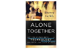 ETEC 525 - Alone Together - Sherry Turkle