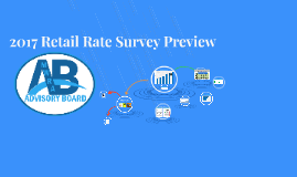 2017 Rate Survey Preview for Nov 2017 AB Meeting