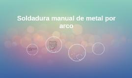Soldadura manual de metal por arco