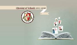 Opening of Schools 2015-2016