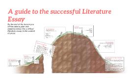 A guide to the successful Literature Essay