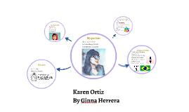 She is Karen Ortiz.