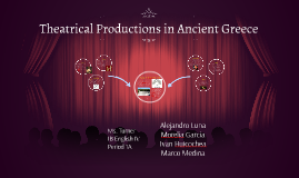Theatrical Productions in Ancient Greece