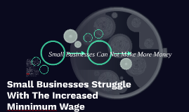 Small Businesses Can Not Make More Money