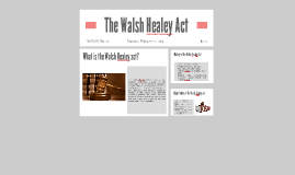 The Walsh Healey Act