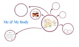 Me & My Body
