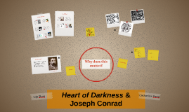 Heart of Darkness & Joseph Conrad