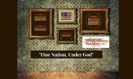 """One Nation, Under God"""
