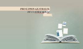 PRINCIPIOS GENERALES DE LA EDUCACIÓN