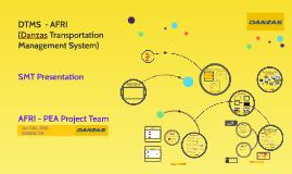 Copy of Copy of DTMS (Danzas Transportation Management System) - AFRI