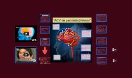"""""""ACV en pacientes jòvenes"""""""