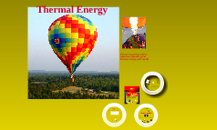 Copy of Thermal Energy