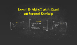 Element 12: Helping Students Record