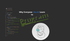 Why Everyone Should Learn to Program