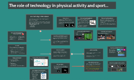 The role of technology in physical activity and sport...