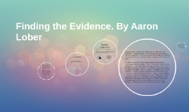 Finding the Evidence. By Aaron Lober