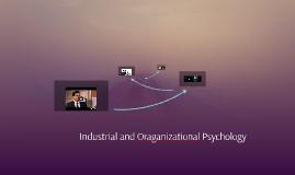 Industrial and Oraganizational Psychology