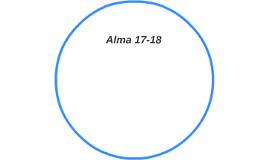 Alma 17-18