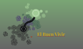 El Buen Vivir