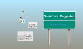 Guatemala-Reggaeton