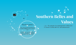 Southern Belles and Values