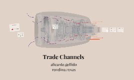 Trade Channels
