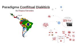 Paradigma Conflitual Dialético